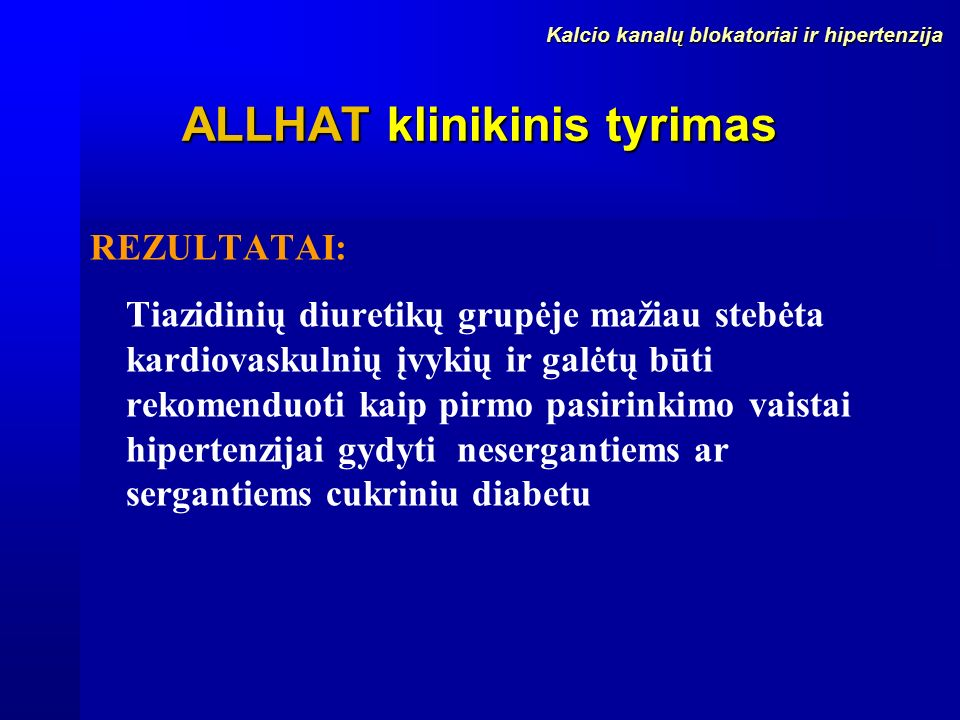 tiazidinis diuretikas hipertenzijai gydyti