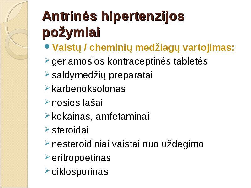 vaistai nuo hipertenzijos ir dieta