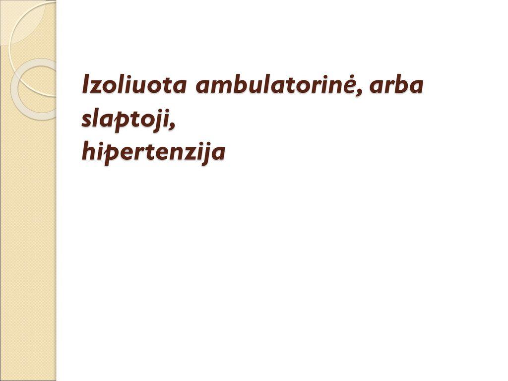 vaistai nuo hipertenzijos gydymo apžvalgoms kaip nugalėti hipertenziją knyga