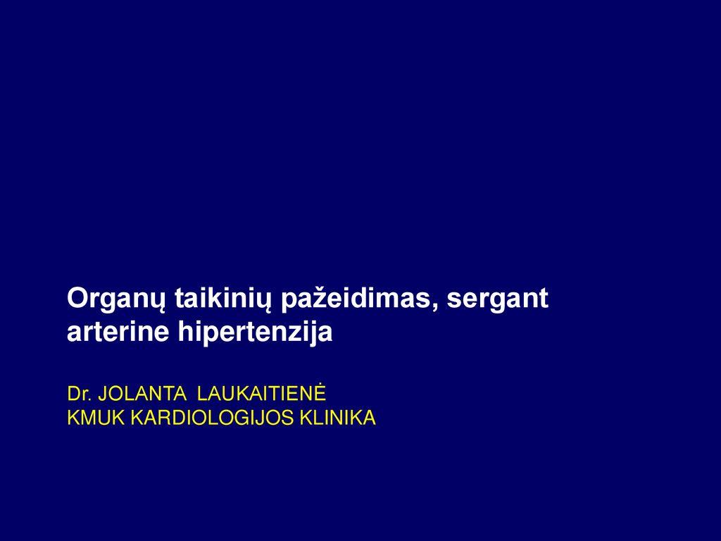 efektyviausia sergant hipertenzija