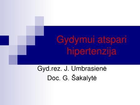 hipertenzija civilizacijos liga