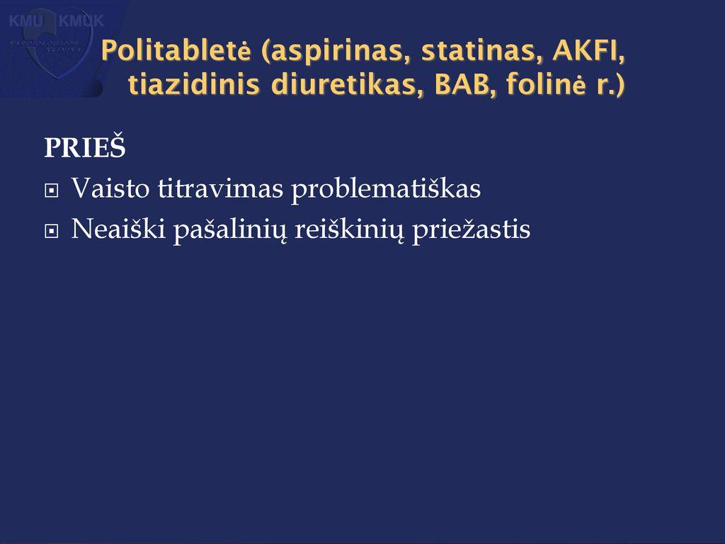 tiazidinis diuretikas hipertenzijai gydyti hipertenzija nuo diabeto insipidus