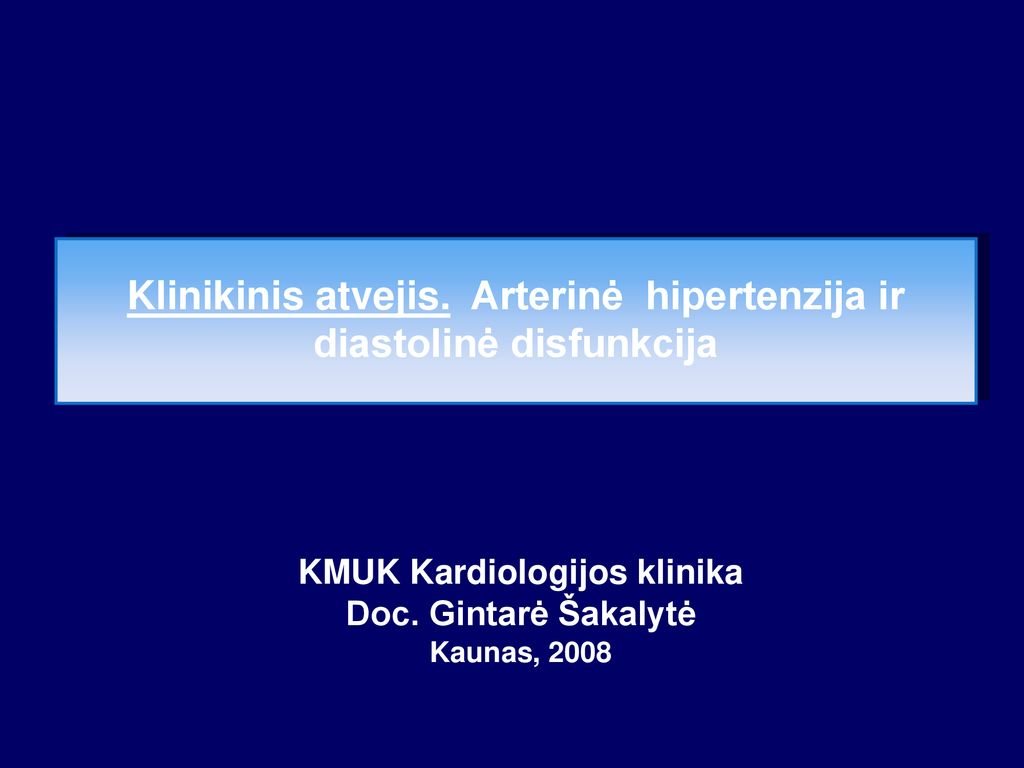 hipertenzija ir jos pasekmės