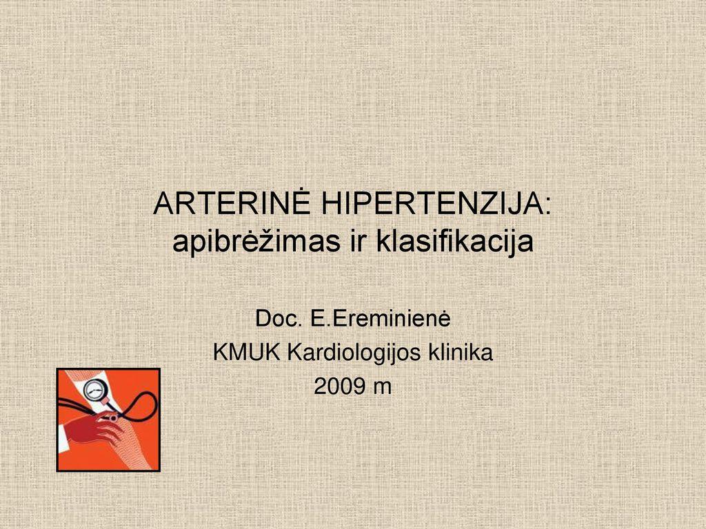 hipertenzijos tyrimo klinikos