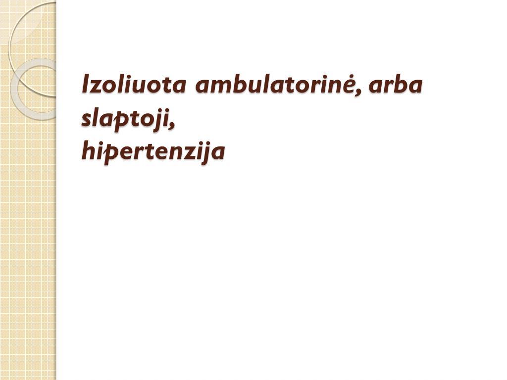 biocheminiai hipertenzijos tyrimai